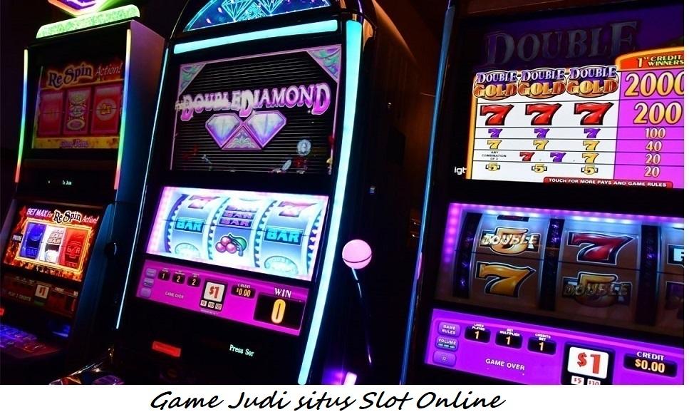 Game Judi situs Slot Online